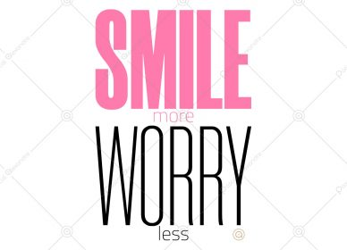 Smile More Worry Less 1554656124_01