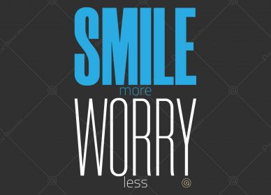 Smile More Worry Less 1554656636